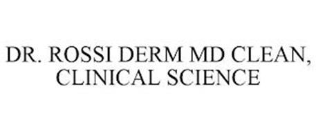 DR. ROSSI DERM MD CLEAN, CLINICAL SCIENCE