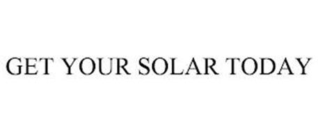 GET YOUR SOLAR TODAY