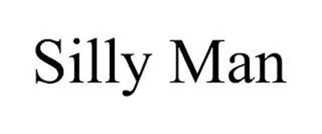 SILLY MAN