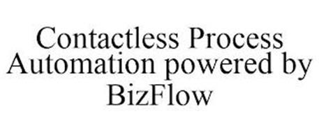 CONTACTLESS PROCESS AUTOMATION POWERED BY BIZFLOW