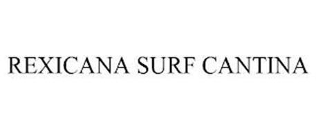 REXICANA SURF CANTINA