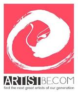 ARTISTBE.COM FIND THE NEXT GREAT ARTISTS OF OUR GENERATION