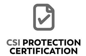 CSI PROTECTION CERTIFICATION