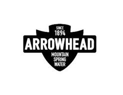 SINCE 1894 ARROWHEAD MOUNTAIN SPRING WATER