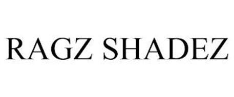 RAGZ SHADEZ