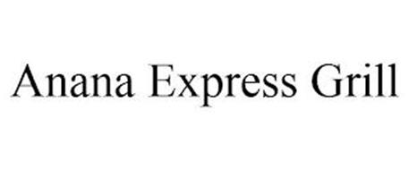 ANANA EXPRESS GRILL
