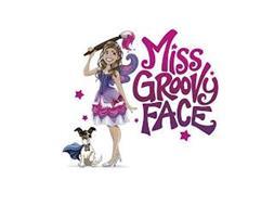MISS GROOVY FACE