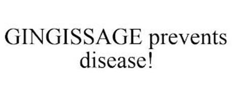 GINGISSAGE PREVENTS DISEASE!