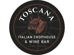 TOSCANA ITALIAN CHOPHOUSE & WINE BAR EST 2020