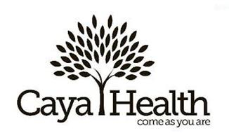 CAYA HEALTH COME AS YOU ARE