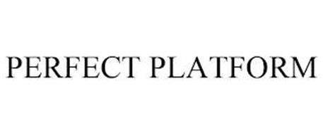 PERFECT PLATFORM