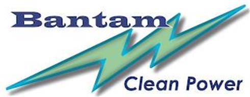 BANTAM CLEAN POWER