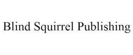BLIND SQUIRREL PUBLISHING