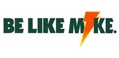 BE LIKE M IKE.