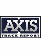 AXIS TRACK REPORT