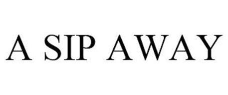 A SIP AWAY