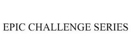 EPIC CHALLENGE SERIES