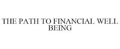 THE PATH TO FINANCIAL WELL BEING