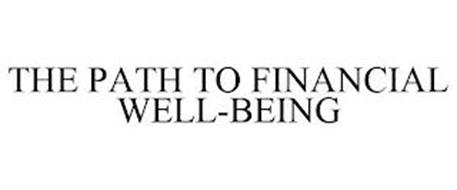 THE PATH TO FINANCIAL WELL-BEING