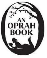 AN OPRAH BOOK