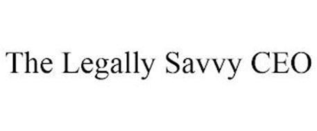 THE LEGALLY SAVVY CEO