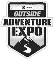 2*** OUTSIDE ADVENTURE EXPO