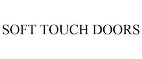 SOFT TOUCH DOORS