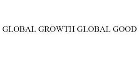 GLOBAL GROWTH GLOBAL GOOD