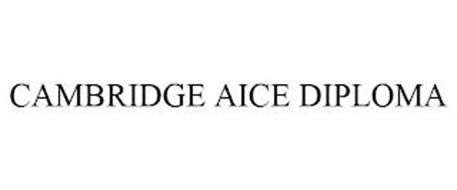 CAMBRIDGE AICE DIPLOMA