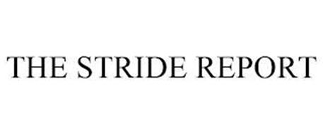 THE STRIDE REPORT