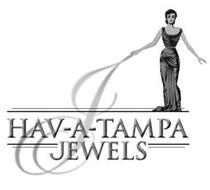HAV-A-TAMPA JEWELS