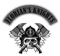 FLORIAN'S KNIGHTS