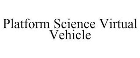PLATFORM SCIENCE VIRTUAL VEHICLE
