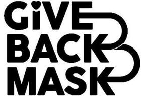 GIVE BACK MASK