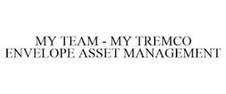 MY TEAM - MY TREMCO ENVELOPE ASSET MANAGEMENT