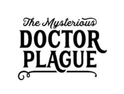 THE MYSTERIOUS DOCTOR PLAGUE