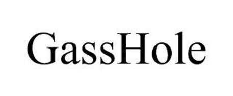 GASSHOLE