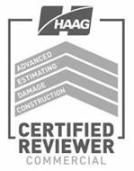 H HAAG CERTIFIED REVIEWER COMMERCIAL ADVANCED ESTIMATING DAMAGE CONSTRUCTION