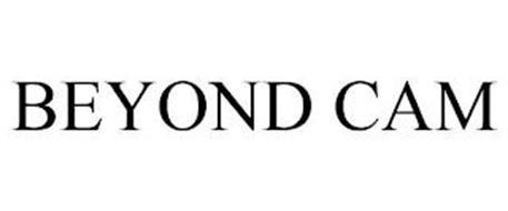BEYOND CAM