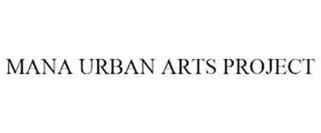 MANA URBAN ARTS PROJECT