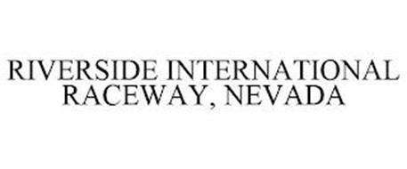 RIVERSIDE INTERNATIONAL RACEWAY, NEVADA