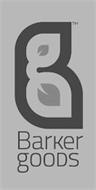 B BARKER GOODS