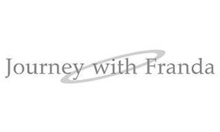 JOURNEY WITH FRANDA