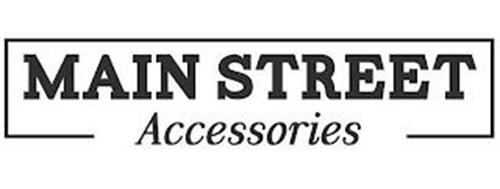 MAIN STREET ACCESSORIES