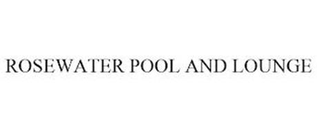 ROSEWATER POOL AND LOUNGE