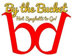 BY THE BUCKET HOT SPAGHTETTI TO GO! BD