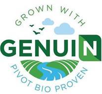 GROWN WITH GENUIN PIVOT BIO PROVEN