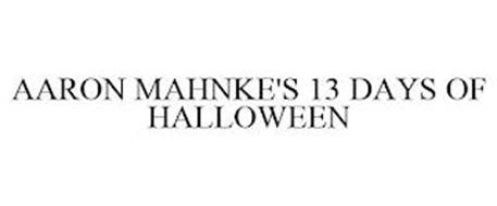 AARON MAHNKE'S 13 DAYS OF HALLOWEEN