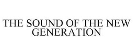 THE SOUND OF THE NEW GENERATION