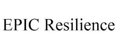 EPIC RESILIENCE